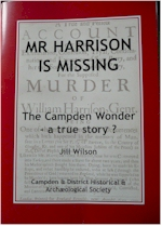 Mr Harrison is Missing: The Campden Wonder - a true story?