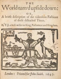 The World Turned Upside Down frontispiece to pamphlet of 1647