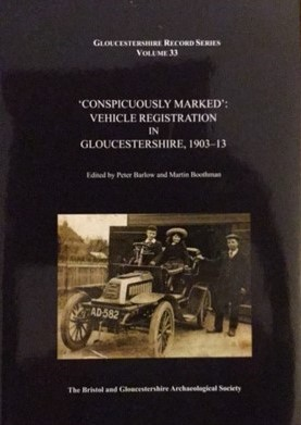 Car Registrations in Gloucestershire 1903-13. BGAS